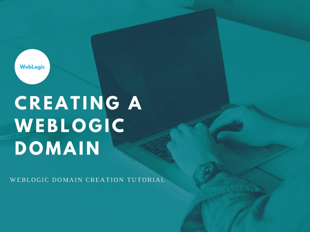 Creating_a_WebLogic_Domain.png